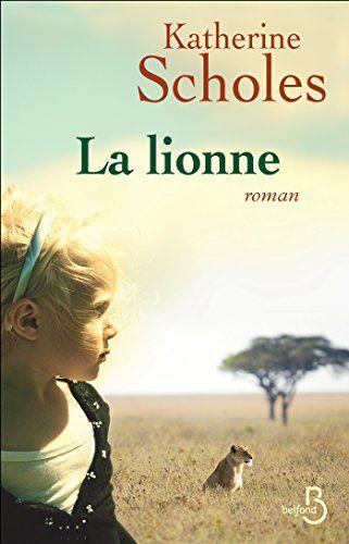 Mailanliem Pdf Telecharger La Lionne Roman Pdf Ebook En 2021 Lecture Roman Lion