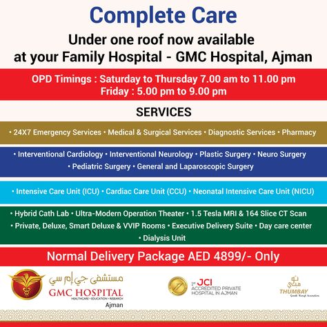 Find Complete Care Facility Under One Roof At Gmc Hospital Ajman Opd Timings Saturday To Thursday 7 00 Am To 11 Diagnostic Service Care Facility Pediatrics