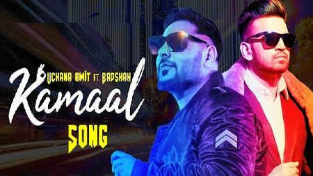 Kamaal Song Mp3 Download Badshah Ft Uchana Amit 2019 In 2020 Mp3