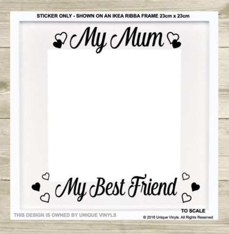 First My Mother Forever My Friend Quote Vinyl Sticker Decal For Ikea Ribba Frame