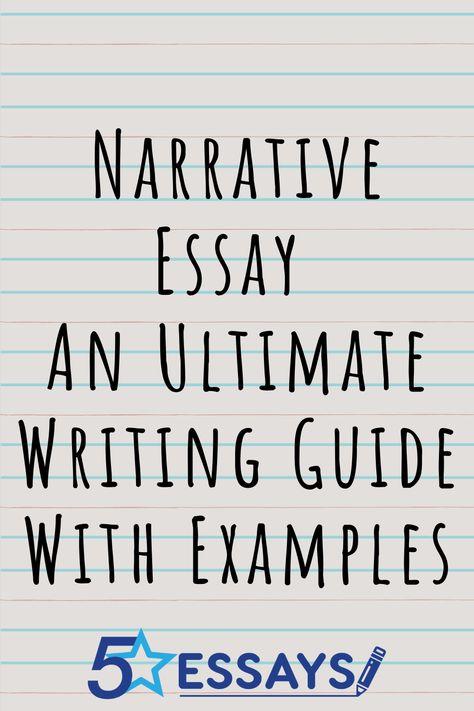 Narrative Essay Examples: Samples & Tips