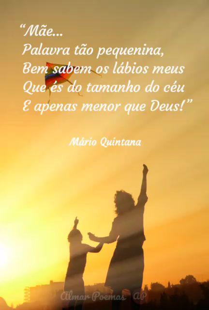 """Gostou da frase? Então leia o poema completo no link! : ) Essa frase é do poema """"Mãe"""", de Mário Quintana, com belas frases sobre as mães! Confira no link! Salve este pin! #PoemaparaaMãe #PoemaDiadasMãesCurto #FrasesDiadasMãesCurtas #FrasesDiadasMãesDoce #PensamentosFrasesMãe #MárioQuintanaPoemas #FrasesdeMárioQuintana"""