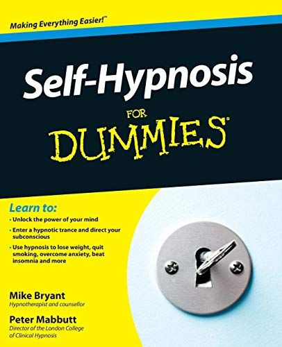 Download Pdf Selfhypnosis For Dummies Free Epub Mobi Ebooks Hypnosis Dummies Book How To Memorize Things