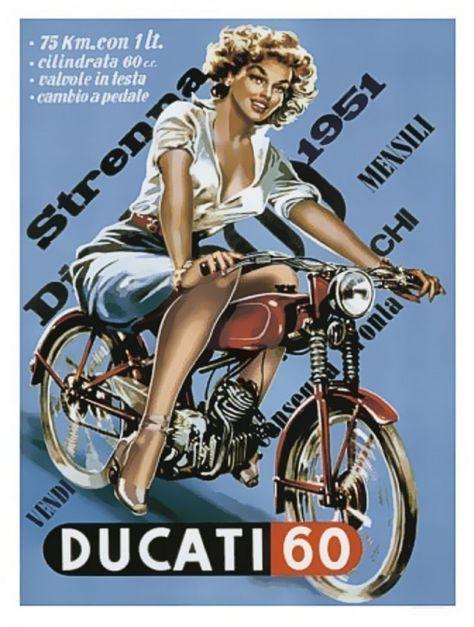 Women And Motorbikes A Winning Duo Italian Ways Vintage Motorcycle Posters Ducati Vintage Motorcycles