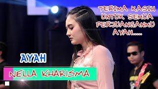 Nella Kharisma Ayah Official Lagu Ayah Musik Baru