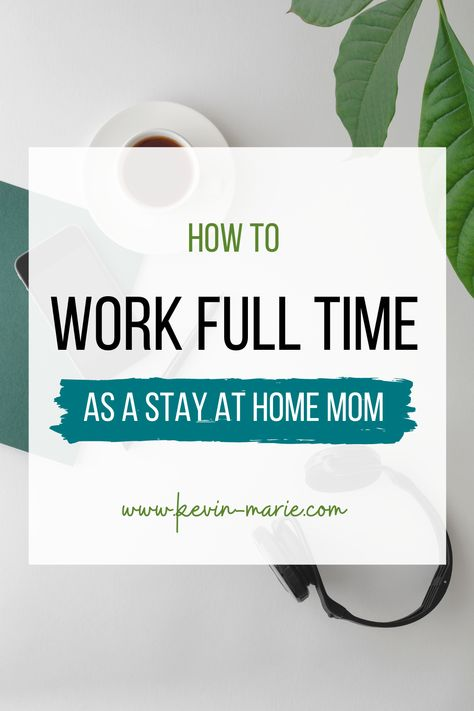 Everything you need to know about working full time from home, while being a full time mom and wife! Learn how to do both.