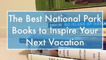 The Best National Park Books To Inspire Your Next Vacation Park Chasers National Parks Vacation Reads National Park Vacation