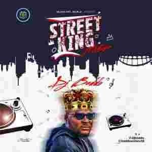 Mixtape Download Dj Baddo Street King Mix 9jajuice Dj Mixtape Mixing Dj