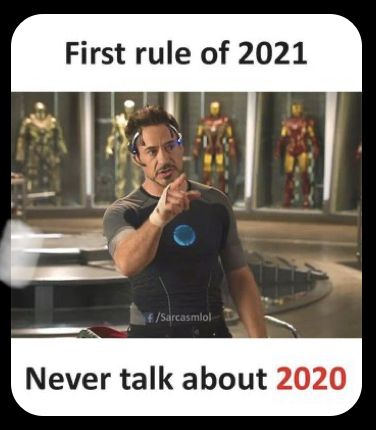 First Rule Of 2021 Memes Haha Funny Laugh