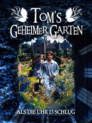 Tom S Geheimer Garten Als Die Uhr 13 Schlug Garten Als Tom Geheimer With Images Animal Posters Book Cover Comic Book Cover