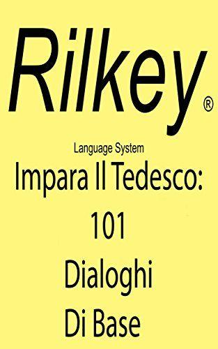 Scarica Libro Gratis Imparare Tedesco Con 101 Dialoghi Di