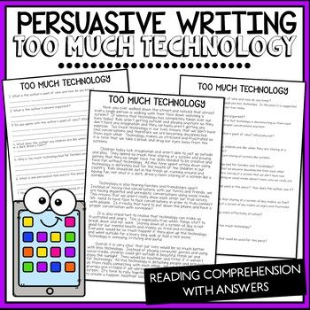 Persuasive Writing Comprehension Too Much Technology Help Students Understand The Featu Persuasive Writing Writing Comprehension Reading Comprehension Skills