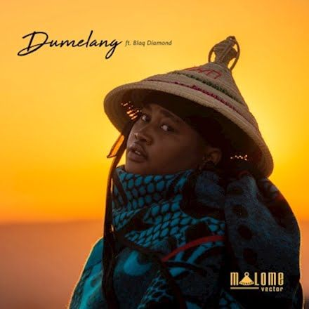 Malome Vector Dumelang Feat Blaq Diamond In 2020 African Music Mp3 Music Downloads Mp3 Music