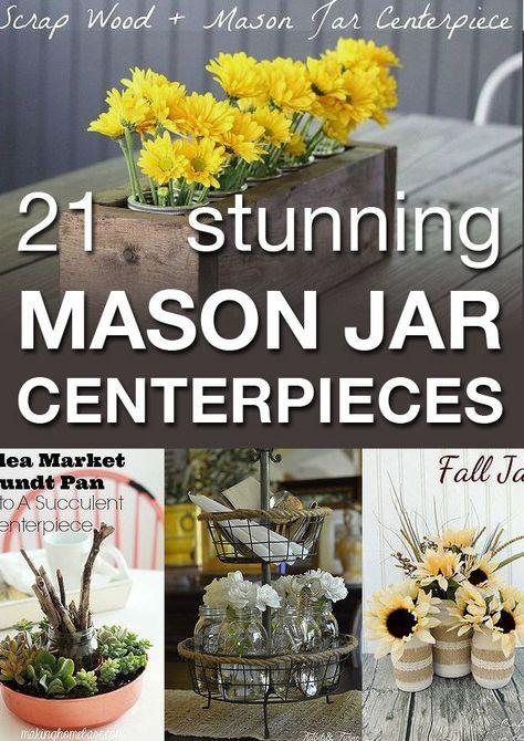 21 Stunning Mason Jar Centerpieces
