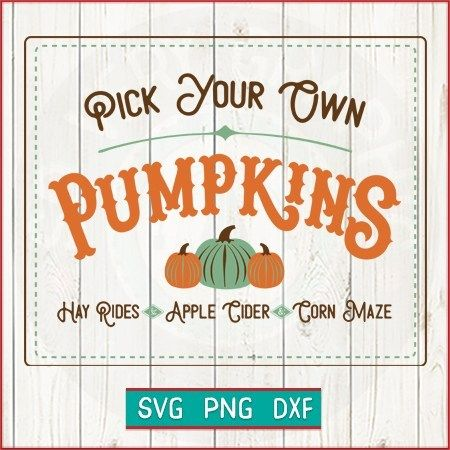 So Very Graphic Shop Product Category All Designs Pick Your Own Pumpkins Design All Design