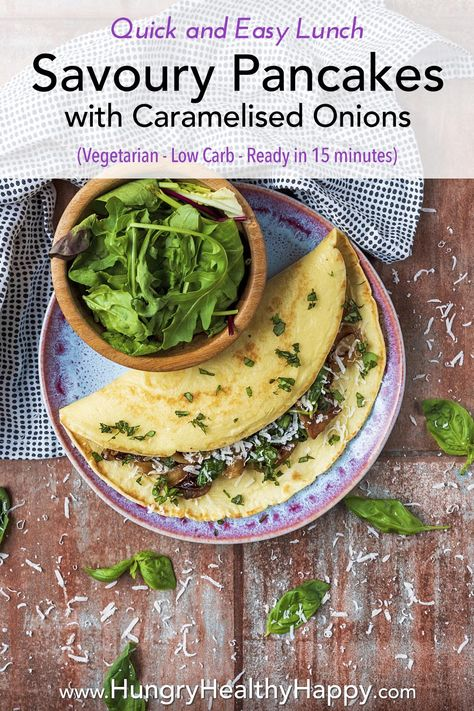 Pancakes don't have to be sweet, so if you want a savoury pancake, then these Caramelised Onion and Cheddar Savoury Pancakes are the ones to put on your table. The creaminess of the cheese and the sweetness from the balsamic onions pair together perfectly. Really quick and simple to make and cooked in just 10 minutes. This vegetarian recipe is great for kids, is easy to make vegan and you can change the fillings as you like. #pancakes #vegetarian #savourypancakes #hungryhealthyhappy #lunch