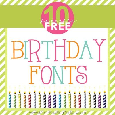 10 of the best FREE fonts for any type of party!  use on party invitations, thank-you notes or any other crafty project. EASY to download and use! | www. MoritzFineBlogDesigns.com