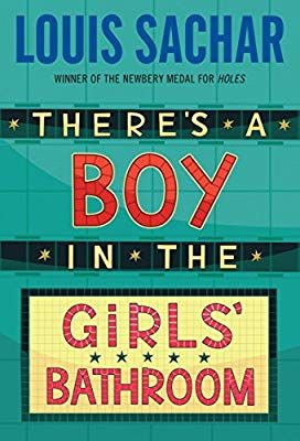 There S A Boy In The Girls Bathroom Louis Sachar 0079808004992 Amazon Com Books Louis Sachar Girls Bathroom Chapter Books