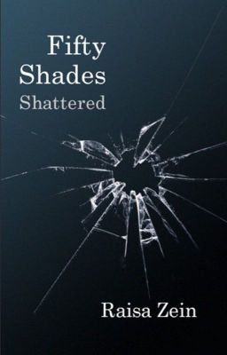 Fifty shades shattered | Loving Mr Grey | Christian grey