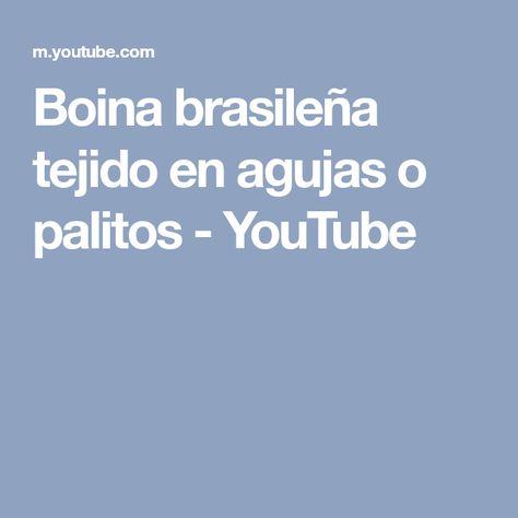 Boina brasileña tejido en agujas o palitos - YouTube  9d4bbb13743