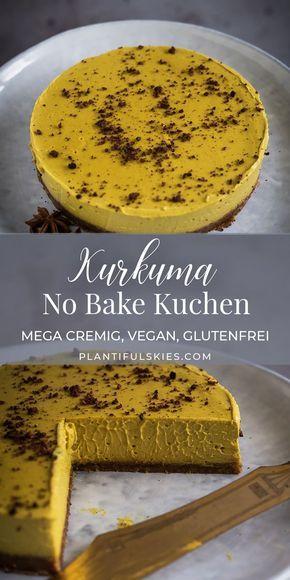 Kurkuma Kuchen Golden Milk Rawcake Rezept Kuchen Rezepte Einfach Kuchen Ohne Backen Und Gesunde Kuchen Rezepte
