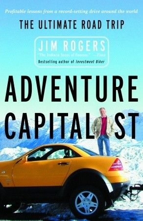 Epub Free Adventure Capitalist The Ultimate Road Trip By Jim Rogers Pdf Download Free Epub Mobi Ebooks Adventure Capitalist Road Trip Jim Rogers