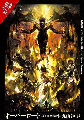 Read Download Overlord Vol 12 Light Novel Overlord Light Novel Free Epub Mobi Ebooks Free Pdf Books Light Novel Free Books