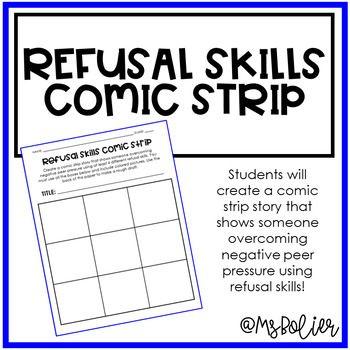 Refusal Skills Comic Strip Peer Pressure Family Consumer Sciences Fcs Family And Consumer Science Peer Pressure Peer