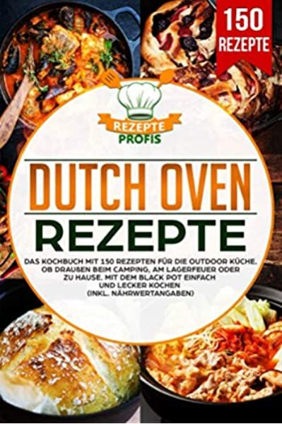 Dutch Oven Fibel XXL 125 Rezepte