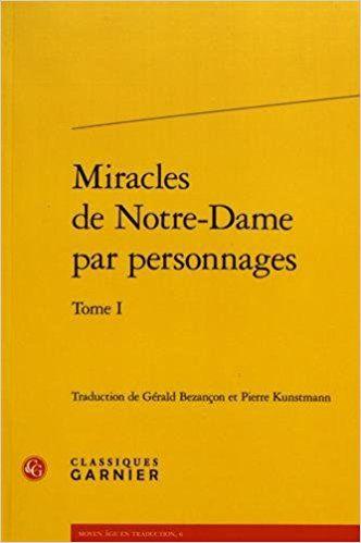 Miracles De Notre Dame Par Personnages Traduction De Gerald Bezancon Et Pierre Kunstmann Introductions De Francoise Paradis Publicacion Paris Classiques G