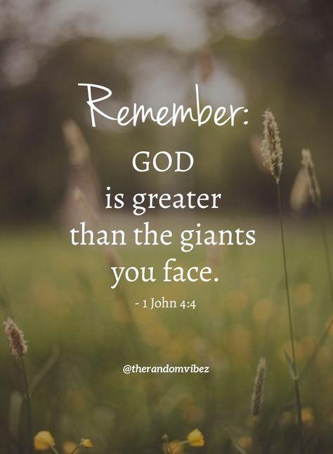 Remember: GOD is greater than the giants you face. #PrayingtoGodquotes #Spiritualprayerquotes #Blessingquotes #Everydayblessingsquotes #Blesseddayquotes #Prayerquote #ThankfultoGodquotes #Beinggratefulquotes #FaithinGodquote #BeliefinGodquotes #TrustintheLordquotes #MercyofGodquotes #Godslovequotes #Dailyquotes #Inspirationalquote #Religiousquote #Beautifulwords #Spiritualquotes #Lifequotes #Quotesforhardtimes #Instaquotes #Peacefulquote #Quotesandsayings #therandomvibez