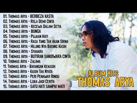 Thomas Arya Full Album Terpopuler 2020 Tanpa Iklan Youtube Buku Lagu Lagu Instrumen Musik