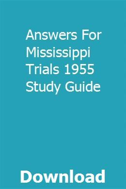 Answers For Mississippi Trials 1955 Study Guide Study Guide Exam Study Special Education
