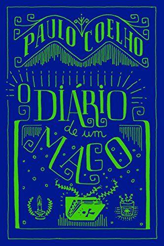 Pin De Camisaria Do Poe Em Books Covers Livros Paulo Coelho Magia