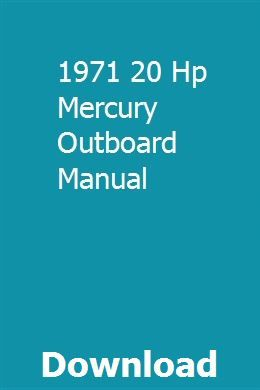 1971 mercury outboard wiring diagram 1971 20 hp mercury outboard manual repair manuals  2016 jeep  1971 20 hp mercury outboard manual