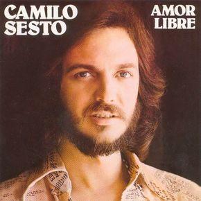 Caratula Frontal De Camilo Sesto Amor Libre Karaoke Songs Music Artists Radio Latina