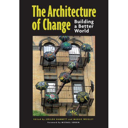 The Architecture of Change (Paperback)