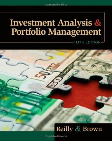 Solution Manual for Investment Analysis and Portfolio Management - investment analysis