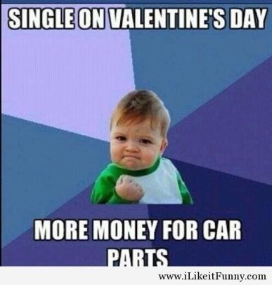20 Free Valentines Day Meme For Children Image 2021 Funny Valentine Memes Single Quotes Funny Valentines Day Quotes
