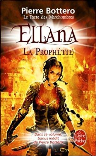Telecharger Ellana La Prophetie Le Pacte Des Marchombres