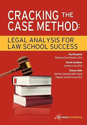 Cracking the Case Method: Legal Analysis for Law School Success - Default