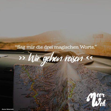 """""""Erzähl mir die drei magischen Wörter."""" Wir gehen auf Reisen   - Meerweh // VISUAL STATEMENTS® - #auf #die #Drei #gehen #magischen #Meerweh #mir #quotErzähl #Reisen #STATEMENTS #VISUAL #Wir #Wörterquot"""