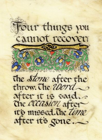 Celtic Card Company presents the illustrated manuscripts of artist Kevin Dillon Great Quotes, Quotes To Live By, Me Quotes, Motivational Quotes, Inspirational Quotes, Cool Words, Wise Words, Irish Quotes, Irish Sayings