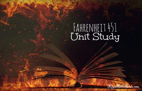 Fahrenheit 451 Literature Unit Study | http://www.royallittlelambs.com/