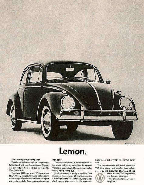 This was voted the best ad of all time and It's from the legendary Volkswagen campaign of the from the Doyle Dane Bernbach (DDB) advertising agency. (Both of my parents grew up in the and with a Volkswagen in their driveway)
