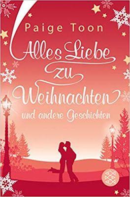 Neuerscheinungen Im September 2019 4 Weihnachts Special Alles Liebe Zu Weihnachten Und Andere Geschichten Ist Liebe Weihnachten Geschichten Weihnachtsbucher