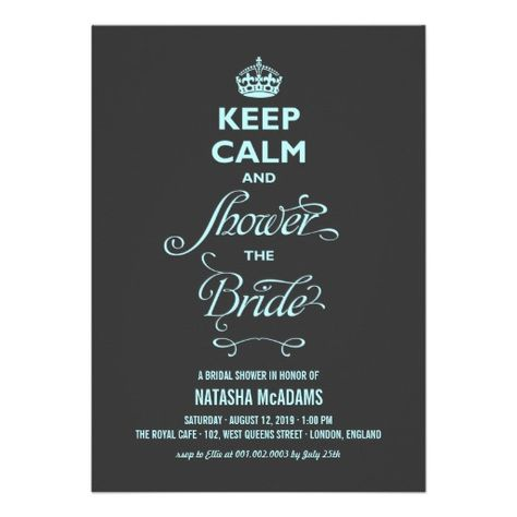 Keep Calm And Shower The Bride Funny Bridal Shower Invitation