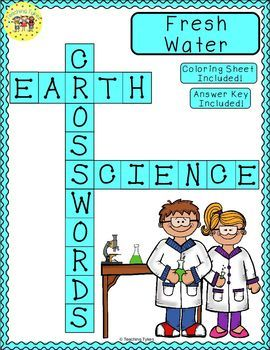 Fresh Water Print And Go Crossword Puzzle Coloring Sheet And Answer Key Teaching Tykes Earth Science Science