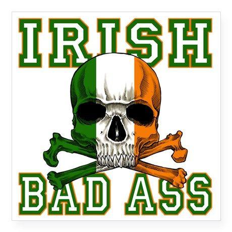 irish bad ass Light T-Shirt Irish Bad Ass Light T-Shirt by Show-n-Tell-Graphics - CafePress