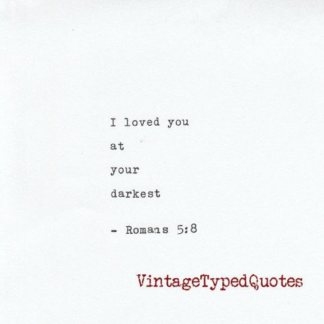 Inspirational Biblical Quote Romans 5:8  Quote Hand Typed on Typewriter Hand…